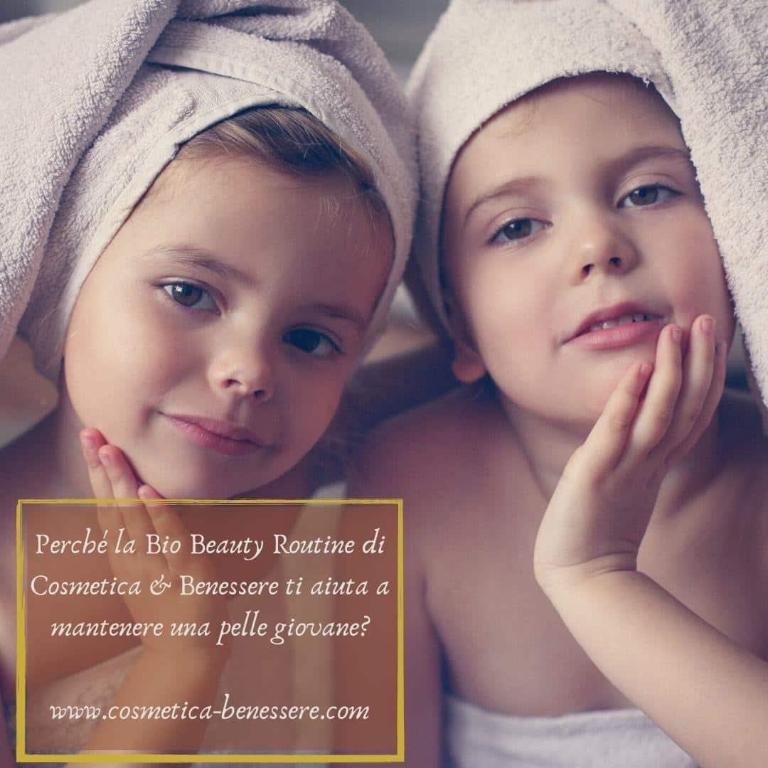 Perché la  Bio Beauty Routine di Cosmetica & Benenessere ti aiuta a mantenere la pelle giovane?